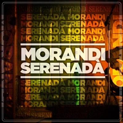 MORANDI - Serenada