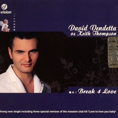 David VENDETTA & Keith THOMPSON - Break 4 Love