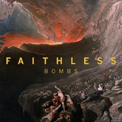 FAITHLESS - Bombs