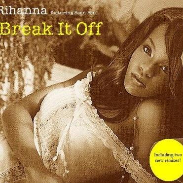 RIHANNA & Sean PAUL - Break It Off