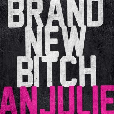ANJULIE - Brand New Bitch