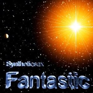SYNTHETICSAX - Fantastic
