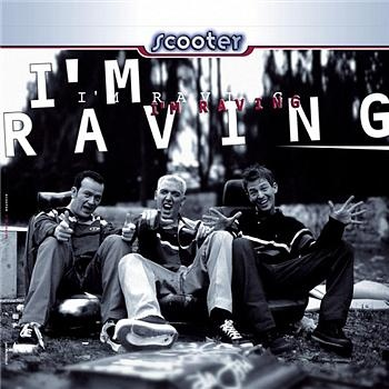SCOOTER - I'm Raving