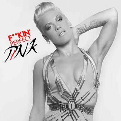 PINK - Fuckin' Perfect