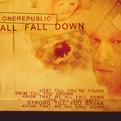 ONE REPUBLIC - All Fall Down