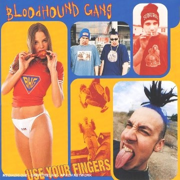BLOODHOUND GANG - Hell Yeah