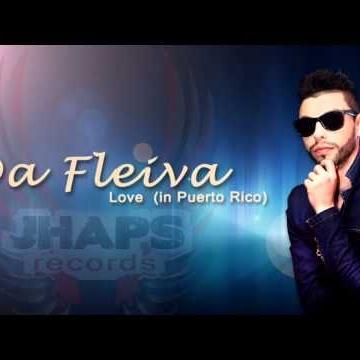 DA FLEIVA - Love (In Puerto Rico)