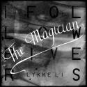 LI, Lykke - I Follow Rivers (The Magician rmx)