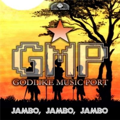 GODLIKE MUSIC PORT - Jambo Jambo Jambo