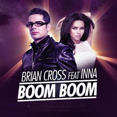 Brian CROSS ft. INNA - Boom Boom