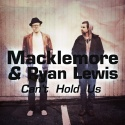 MACKLEMORE & LEWIS, Ryan - Can't Hold Us