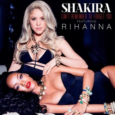 SHAKIRA & RIHANNA - Can't Remember To Forget You