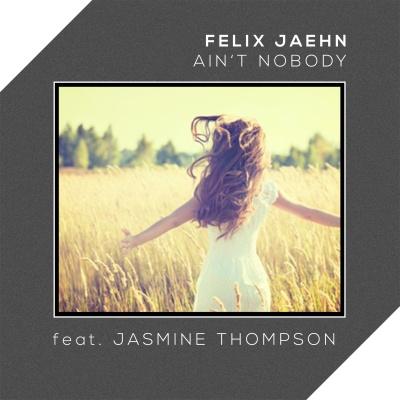 Felix JAEHN & Jasmine THOMPSON - Ain't Nobody