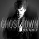 LAMBERT, Adam - Ghost Town