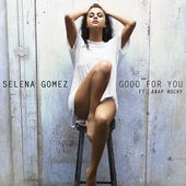 Selena GOMEZ & A$AP & Rocky - Good For You