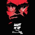 - LAZER, Major & NYLA (Fuse ODG rmx)- Light It Up