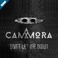 CAMMORA - Dont Let Me Down