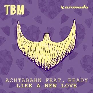 ACHTABAHN & BEADY - Like A New Love
