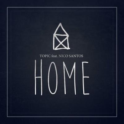 TOPIC & Nico SANTOS - Home