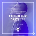 GOSHEN, Nathan - Thinking About It (Let It Go) (KVR rmx)