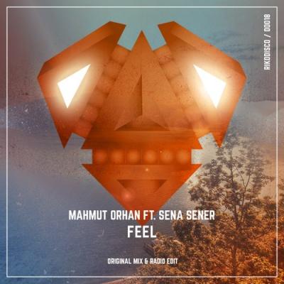 Mahmut Orhan & Sena SENER - Feel