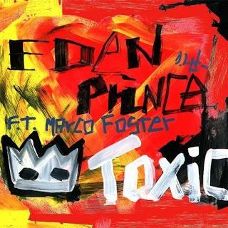 EDEN PRINCE & Marco FOSTER - Toxic