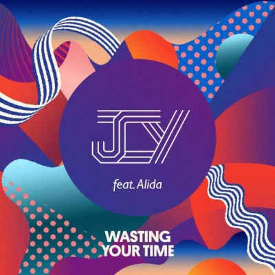 JCY & ALIDA - Wasting Your Time