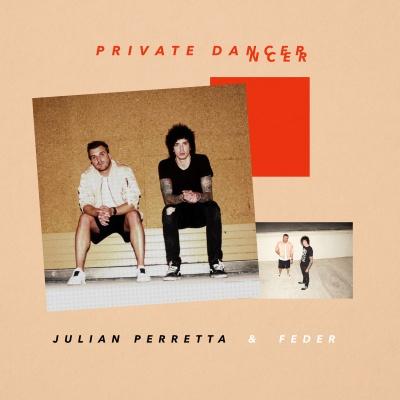 Julian PERETTA & FEDER - Private Dancer