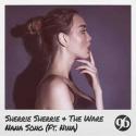 SHERRIE SHERRIE & WARE, The & NINA - Nana Song