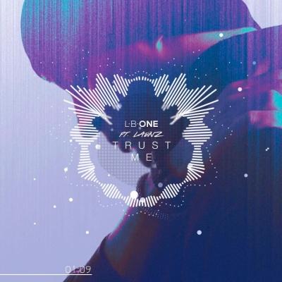 L.B.ONE & LAENZ - Trust-Me