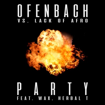 OFENBACH & LACK OF AFRO - Party