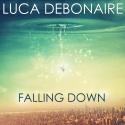 DEBONAIRE, Luca - Falling Down