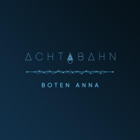 ACHTABAHN - Boten Anna