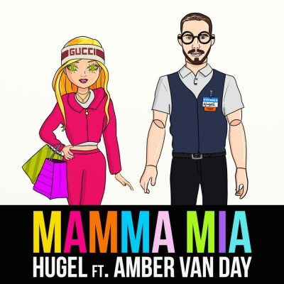 HUGEL & Amber VAN DAY - Mamma Mia
