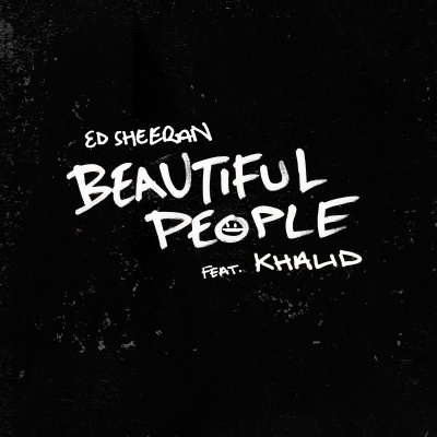 ED SHEERAN - Beautiful People