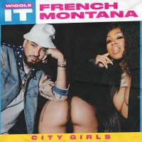 FRENCH MONTANA - Wiggle It