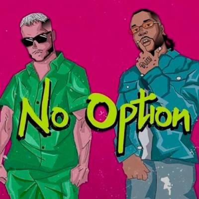 DJ SNAKE & BURNA BOY - No Option