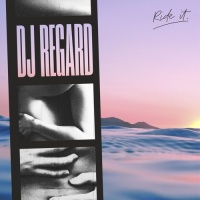 DJ REGARD - Ride It