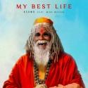KSHMR & WATERS, Mike - My Best Life