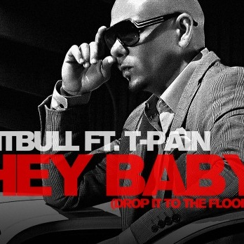 PITBULL ft. T-PAIN - Hey Baby (Drop It To The Floor)