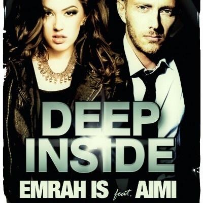 EMRAH IS ft. AIMI - Deep Inside