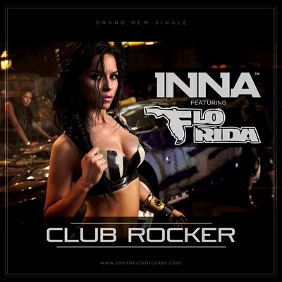 INNA ft. FLO RIDA - Club Rocker (Play & Win rmx)