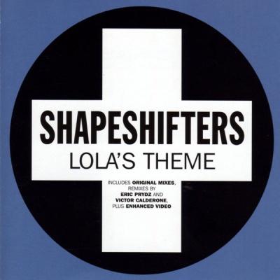 SHAPESHIFTERS - Lola's Theme (radio edit)