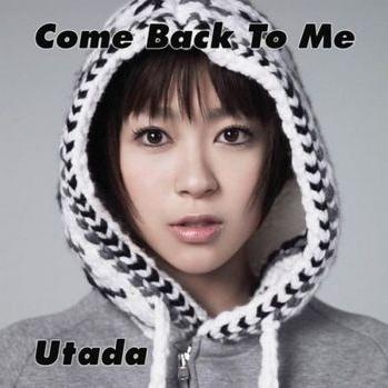 UTADA - Come Back To Me