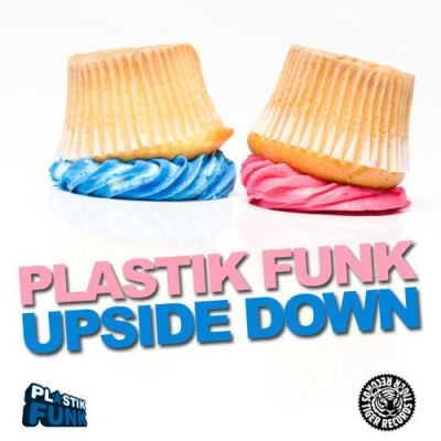 PLASTIK FUNK - Upside Down