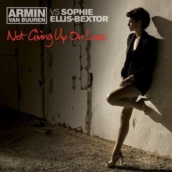 Sophie ELLIS-BEXTOR & ARMIN VAN BUUREN - Not Giving Up On Love