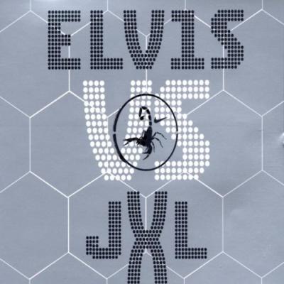 ELVIS vs. JXL - A Little Less Conversation
