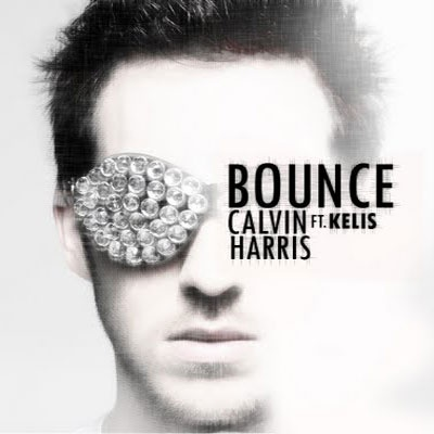 Calvin HARRIS ft. KELIS - Bounce