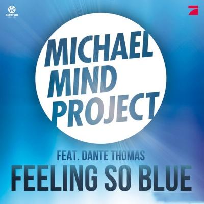 MICHAEL MIND PROJECT ft. Dante THOMAS - Feeling So Blue