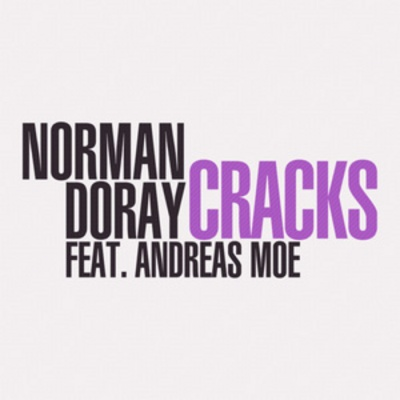 Norman DORAY & Andreas MOE - Cracks